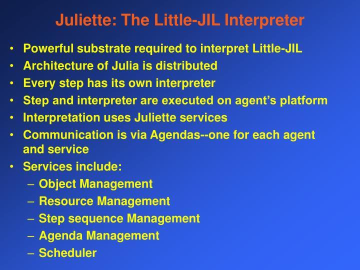 Juliette: The Little-JIL Interpreter