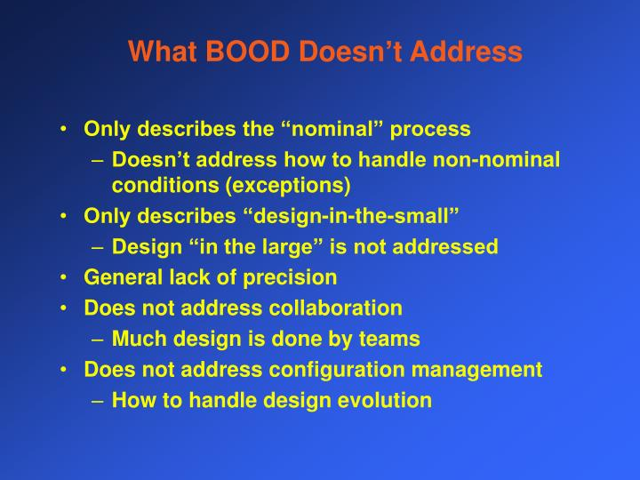 What BOOD Doesn't Address