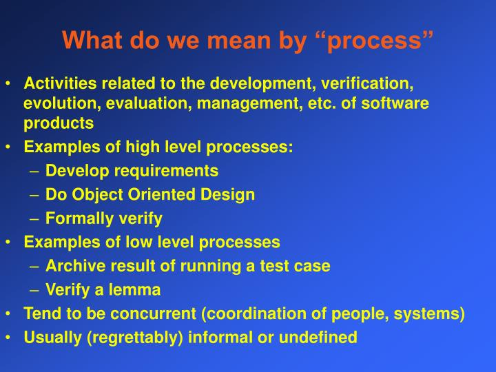 What do we mean by process