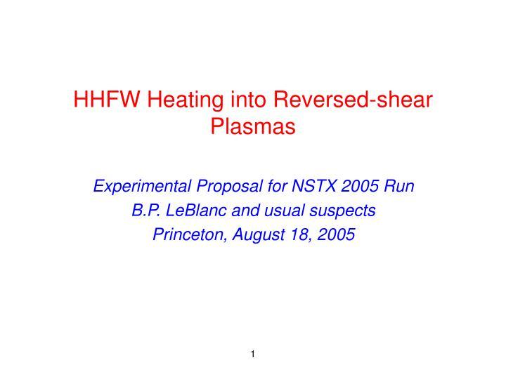 hhfw heating into reversed shear plasmas