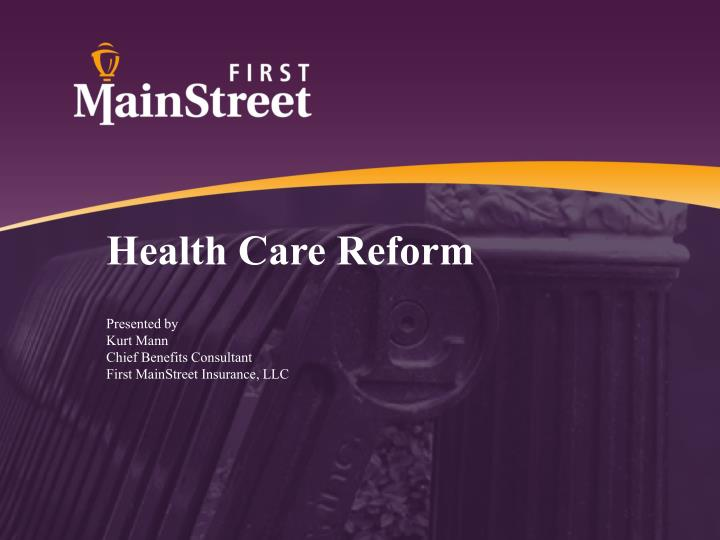 health care reform n.