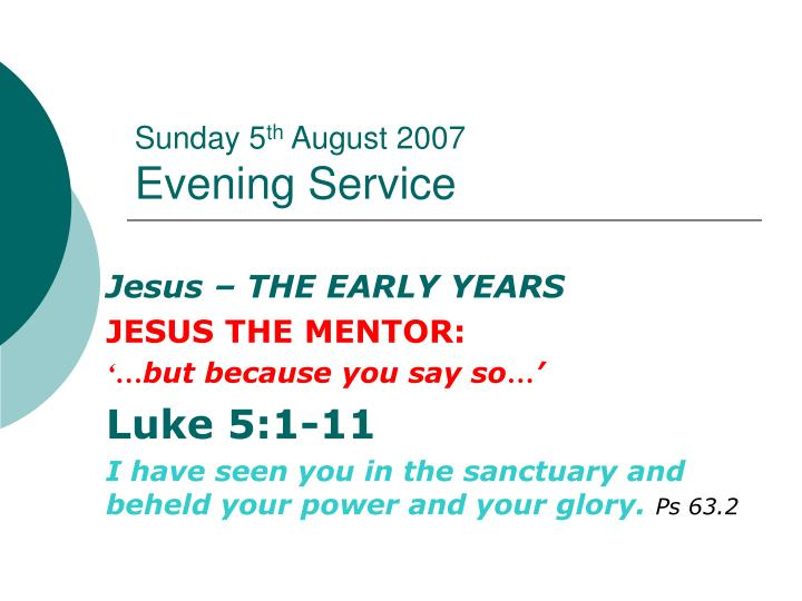 sunday 5 th august 2007 evening service n.