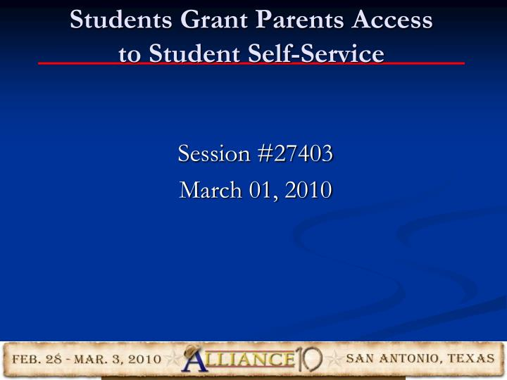 students grant parents access to student self service n.