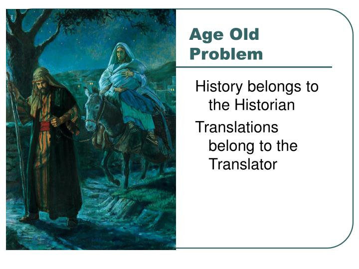 Age old problem