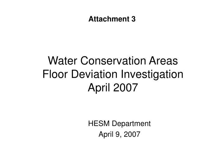 water conservation areas floor deviation investigation april 2007 n.
