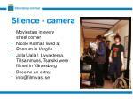 silence camera