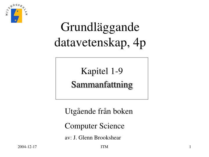 grundl ggande datavetenskap 4p n.