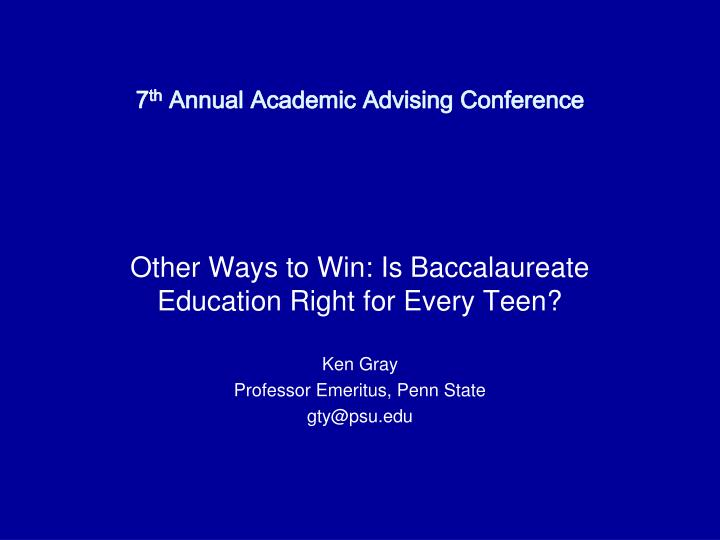 7 th annual academic advising conference n.