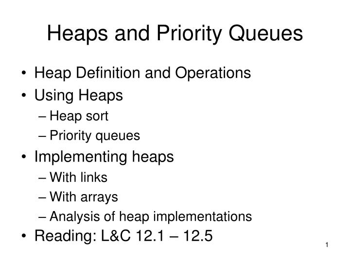 heaps and priority queues n.