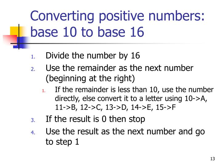 Converting Positive Numbers Base 10 To 16