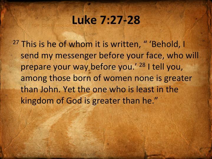 Luke 7:27-28