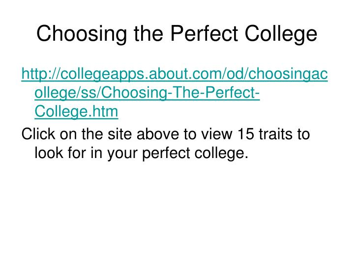 Choosing the Perfect College