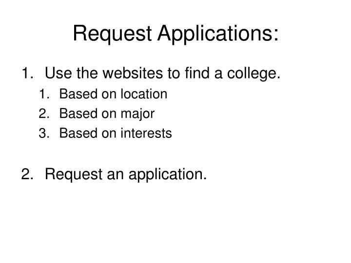 Request Applications: