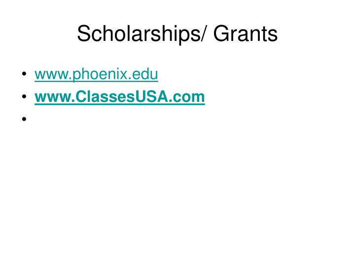 Scholarships/ Grants