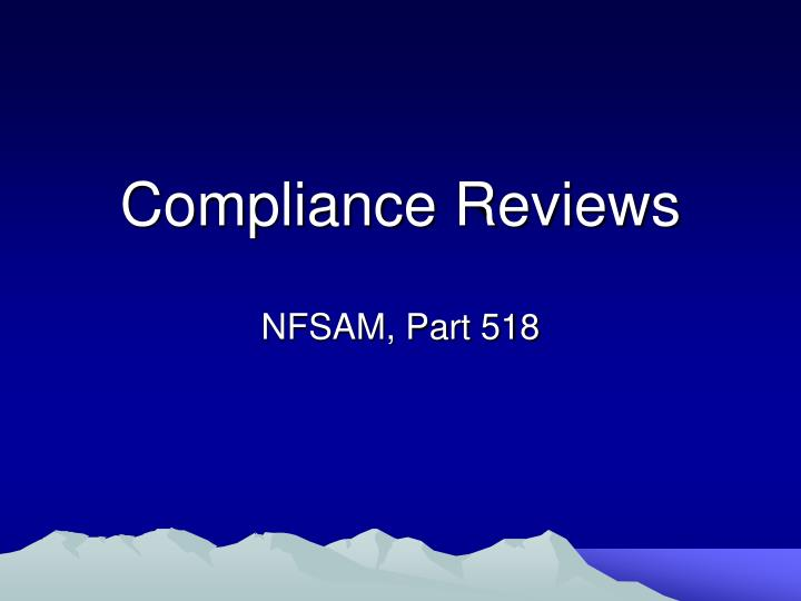 compliance reviews n.