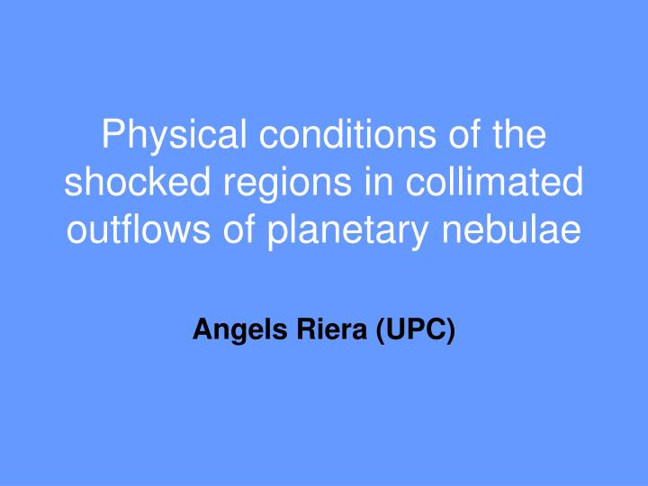 Physical conditions of the shocked regions in collimated outflows of planetary nebulae