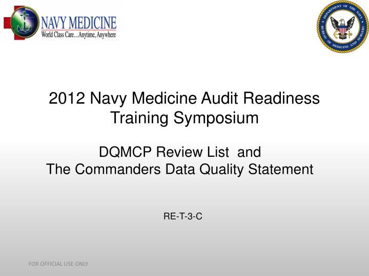 2012 navy medicine audit readiness training symposium n.