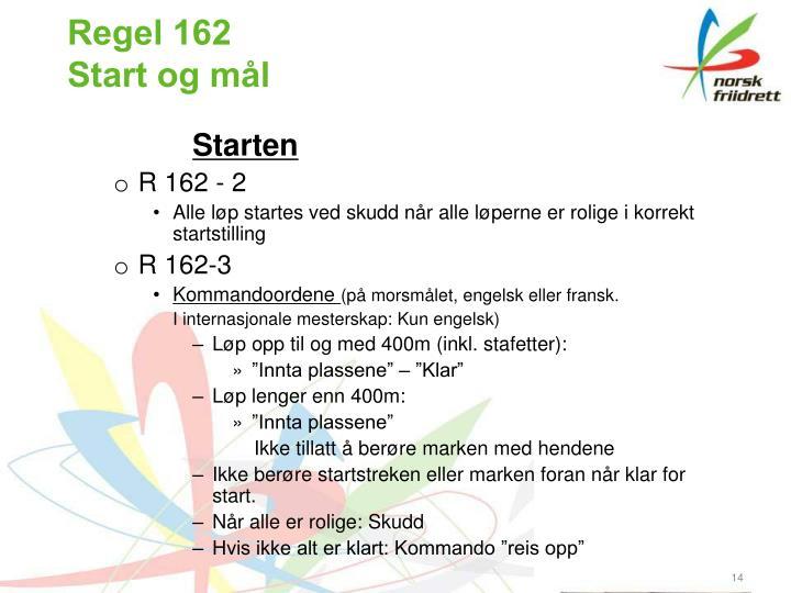 Regel 162