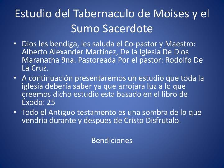 Ppt Estudio Del Tabernaculo De Moises Y El Sumo Sacerdote