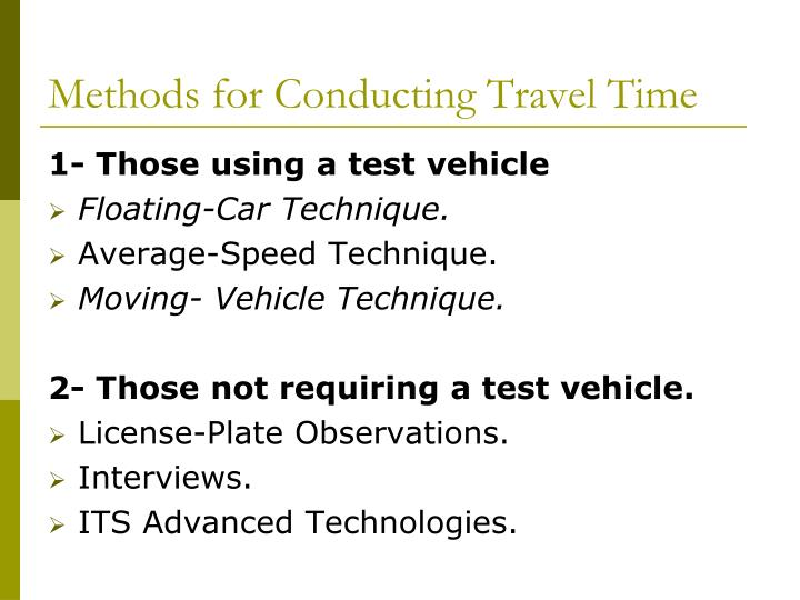 Methods for Conducting Travel Time