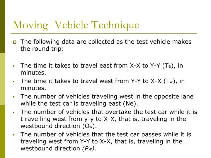Moving- Vehicle Technique