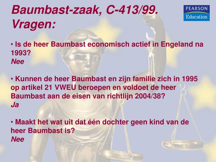 Baumbast-zaak, C-413/99. Vragen: