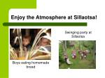 enjoy the atmosphere at sillaotsa