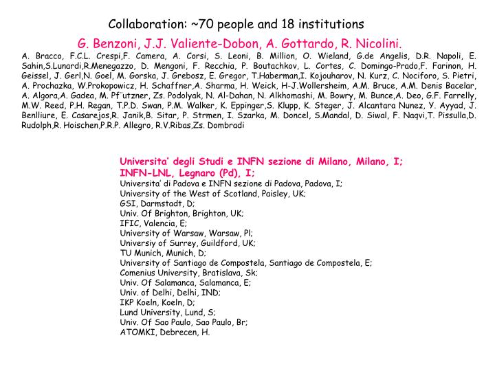 Collaboration: ~70 people and 18 institutions