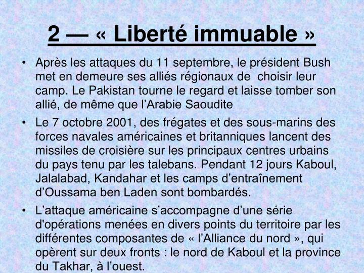 2 — «Liberté immuable»