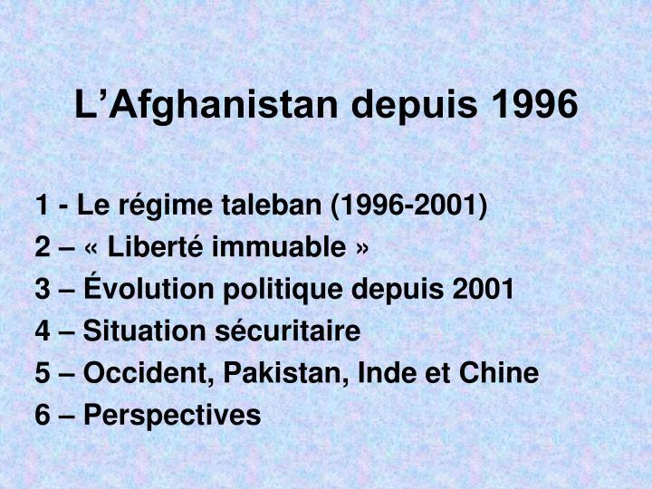 L afghanistan depuis 1996