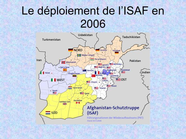 Le déploiement de l'ISAF en 2006
