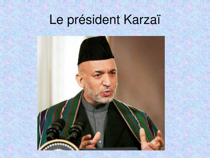 Le président Karzaï