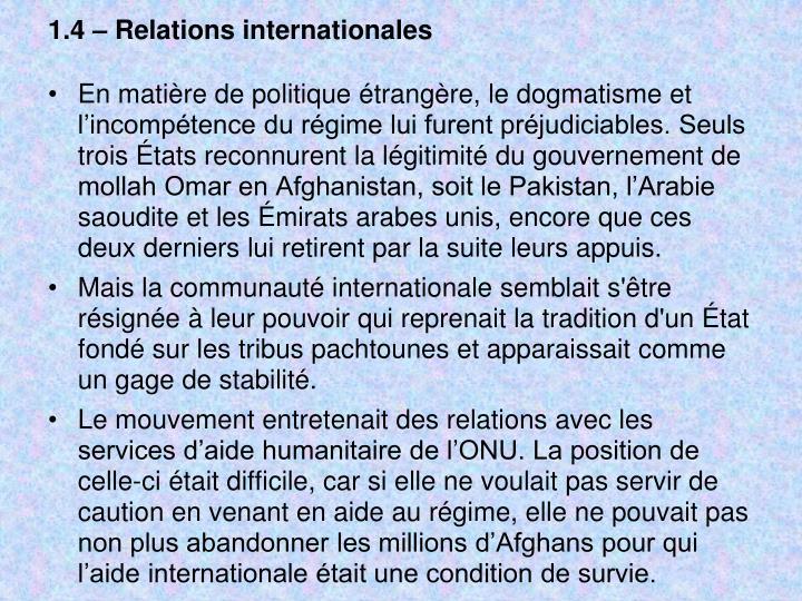 1.4 – Relations internationales