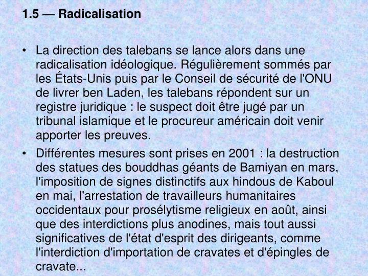 1.5 — Radicalisation