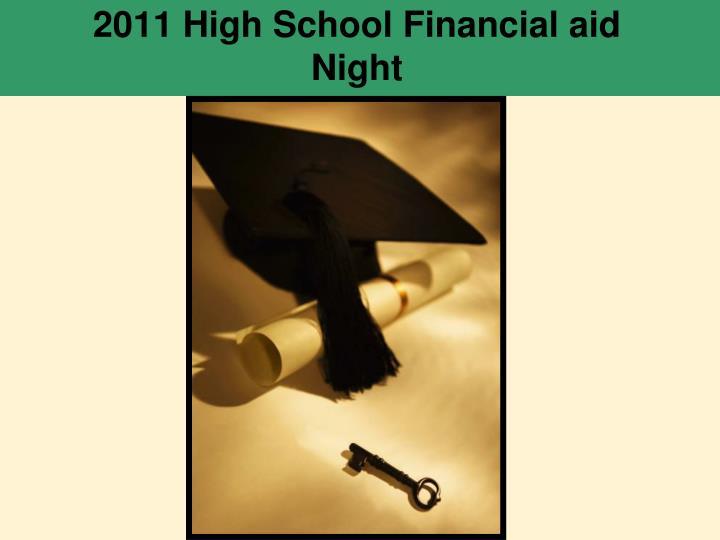 2011 high school financial aid night