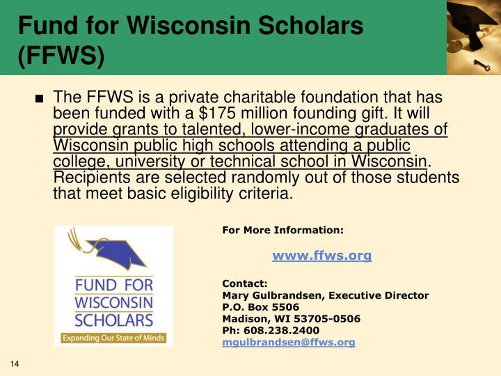 Fund for Wisconsin Scholars (FFWS)