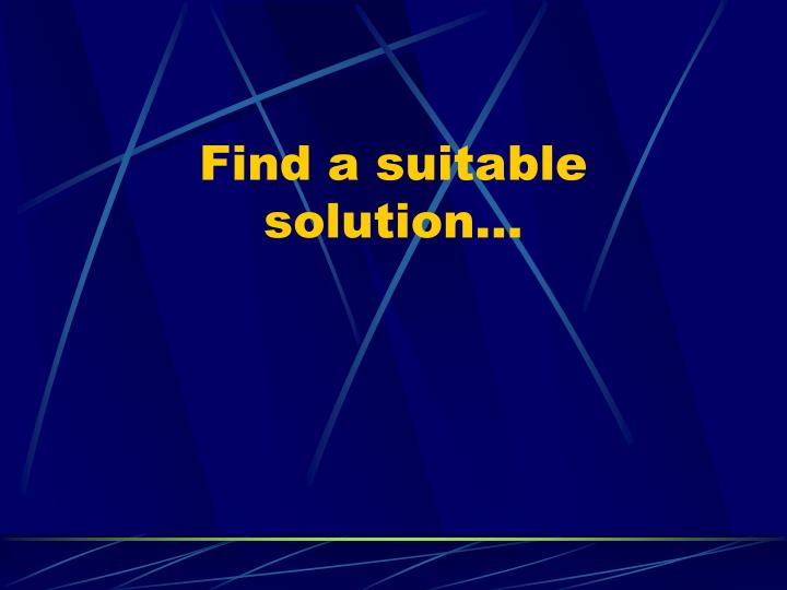 Find a suitable solution…
