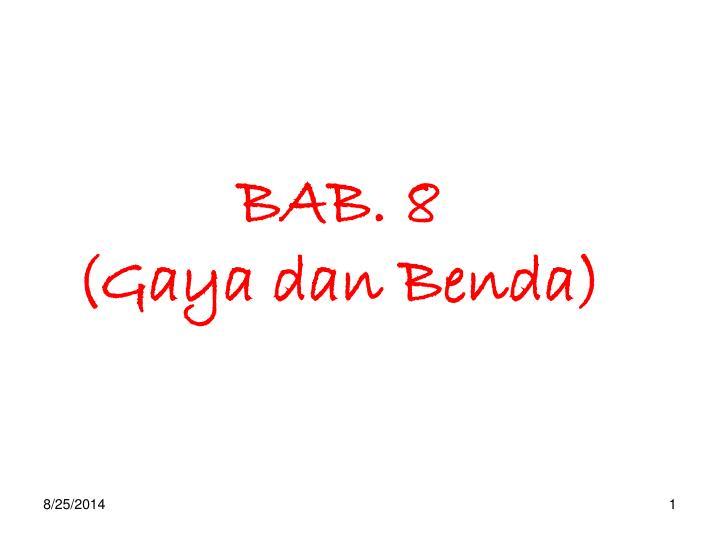 BAB. 8