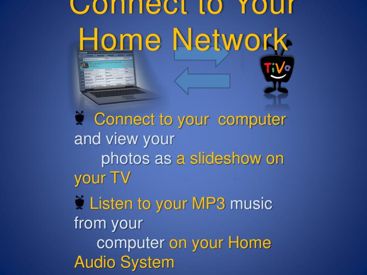 Connect to Your Home Network