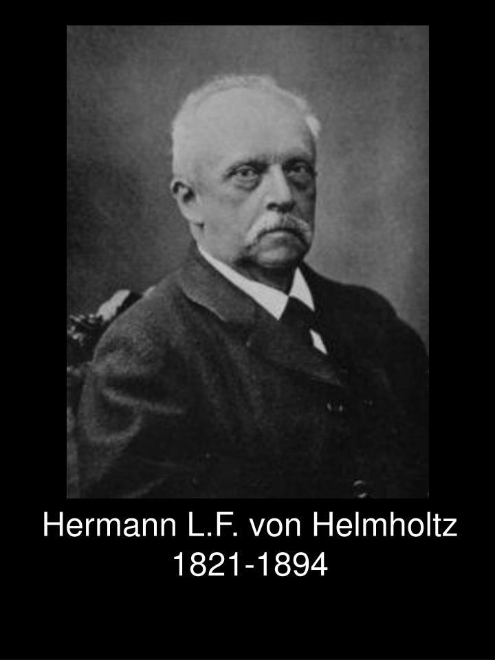 Hermann L.F. von Helmholtz