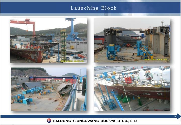 Launching Block