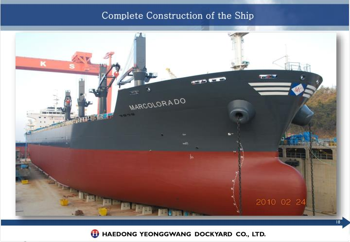 Complete Construction of the Ship