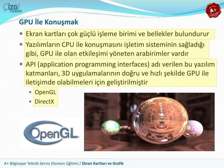 GPU İle Konuşmak