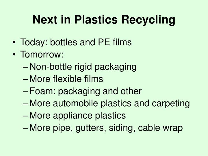 Next in Plastics Recycling