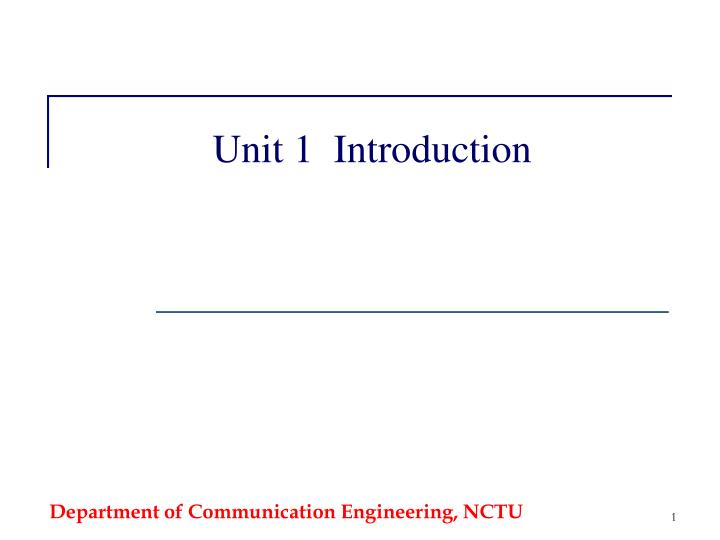 Unit 1 introduction