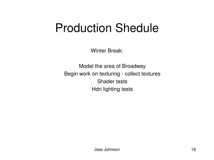 Production Shedule