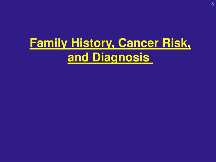 Family History, Cancer Risk,
