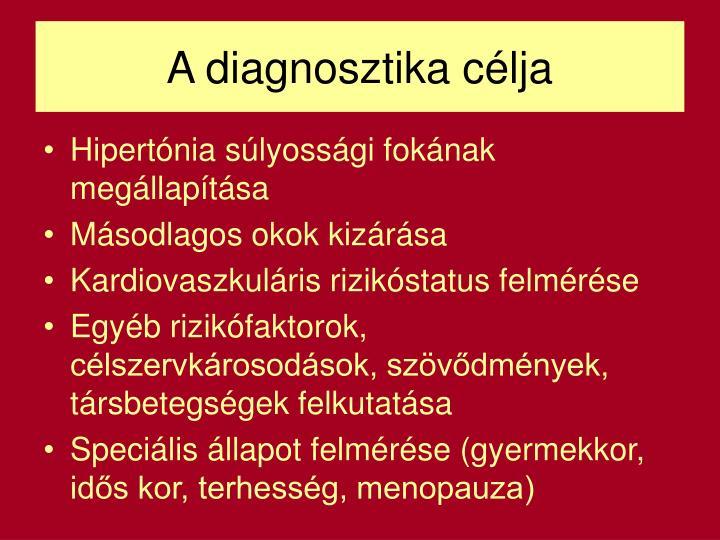 A diagnosztika célja