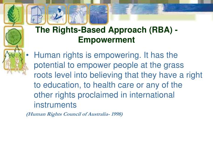 The Rights-Based Approach (RBA) - Empowerment