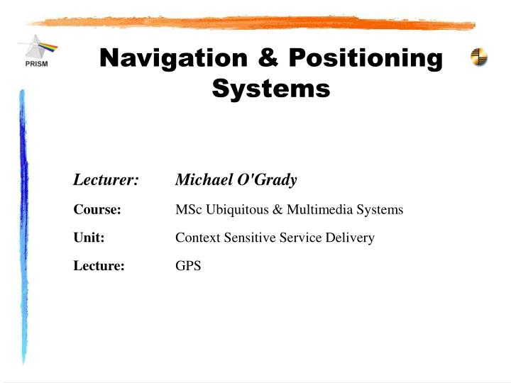 navigation positioning systems n.